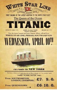 RMS Titanic - White Star Line - Trans-Atlantic Crossing - Vintage Advertising Poster - Departing April 1912 Rms Titanic, Titanic History, Titanic Prom, Titanic Photos, Ancient History, Vintage Signs, Vintage Ads, Retro Ads, Vintage Menu