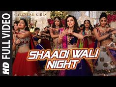 Presenting Shaadi Wali Night Full Video Song in the voice of Aditi Singh Sharma from the bollywood movie Calendar Girls exclusively on T-Series. Buy it from . Night Video, Full Hd 1080p, Dj Remix, Video Full, Calendar Girls, Mp3 Song Download, Itunes, Music Videos, Songs