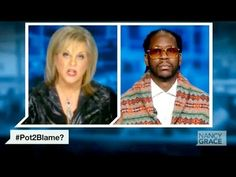 Nancy Grace vs. 2 Chainz on Marijuana Legalization (Guess Who Wins...) - YouTube She needs to interview Michelle Alexander.