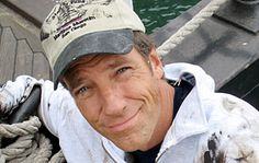 Mike Rowe. he's not afraid to get dirty. if you know what I mean.