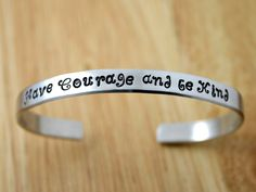 Have Courage and be Kind Cuff Bracelet with fancy font — JustJaynes - Hand Stamped Jewelry