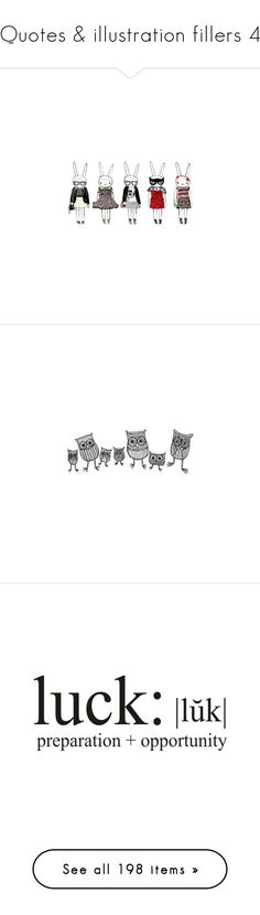 """""""Quotes & illustration fillers 4"""" by karineminzonwilson ❤ liked on Polyvore featuring fifi lapin, fillers, drawings, backgrounds, doodles, text, quotes, saying, scribble and phrase"""