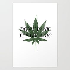 Don't panic it's organic cannabis print #typography #vintage