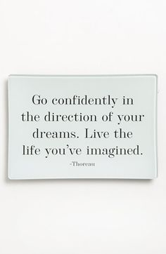 live the life you've imagined.