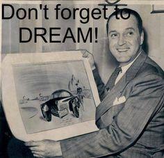 Don't forget to dream, Preston Tucker