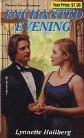 Enchanted Evening by Lynnette Hallberg - FictionDB