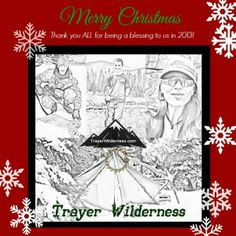 Merry Christmas from Trayer Wilderness