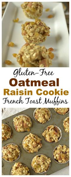 Make these #glutenfree Oatmeal Raisin Cookie French Toast Muffins for ...