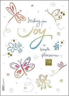 Kathy Davis:   Front: Wishing you joy in simple pleasures...