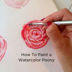 How To Paint a Watercolor Peony A nifty way to save some money in January when they are really, really expensive.