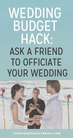 Wedding Budget Hack: Ask a friend to officiate your wedding! Find out the best way to ask someone to be your wedding officiant. Renewal Of Marriage Vows, Good Marriage, Marriage Advice, Event Planning Tips, Wedding Planning, Creative Wedding Inspiration, Diy Wedding On A Budget, Wedding Advice, Wedding Ideas
