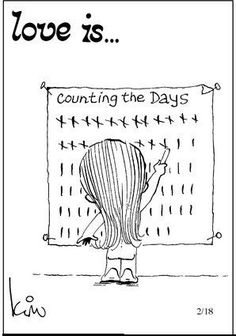 Love is. counting down the days until he's home safely. - Love is. Military Girlfriend, Military Love, Army Love, Oilfield Girlfriend, Military Wife Quotes, Boyfriend, Military Spouse, Love Is Cartoon, Love Is Comic