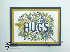 Sending You A Hug, Hand Stamped Cards, Die Cut Cards, Stampin Up, Birthday Cards, Card Making, Thankful, Thursday, Happy