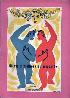 """""""Klipsy z niebieskich migdałów"""" Marek Domański Cover and illustrated by Jan Młodożeniec (Mlodozeniec) Published by Wydawnictwo Iskry 1957"""