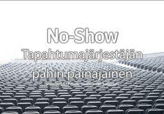 Tapahtumien no-show- osallistujista ja niiden minimoimisesta > markkinointi