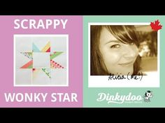 How to Make a Scrappy Wonky Star Block - Modern Quilting Tutorials - Dinkydoodles - YouTube