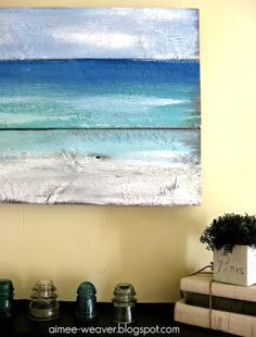 A life style blog for people who love the sea.: Painted Old Wood Ocean Wall Art for a Sea Inspired Summer Mantle