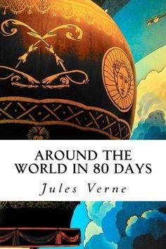 Around the World in 80 Days by Jules Verne https://smile.amazon.com/dp/1503215156/ref=cm_sw_r_pi_dp_juQCxbK7YN91D