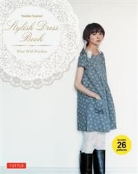 http://www.adlibris.com/fi/product.aspx?isbn=0804843155&r=1 | Nimeke: Stylish Dress Book: Wear with Freedom [With Pattern(s)] - Tekijä: Yoshiko Tsukiori - ISBN: 0804843155 - Hinta: 12,50 €