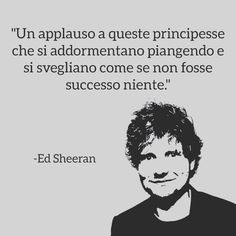 Mood Quotes, Daily Quotes, Motivational Phrases, Inspirational Quotes, Tumblr Love, Love Phrases, Ed Sheeran, Cool Words, Life Lessons