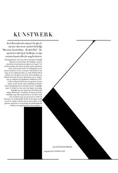 Proximity - closeness of paragraph forming K - Harpers Bazaar Nederland. Art Direction by Tara van Munster. #typography #type…