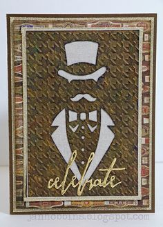 This Dapper guy is another new Bigz die 661192, also releasing in April. I die-cut this from a piece of Substrate paper (TH93291) that was embossed with the ...