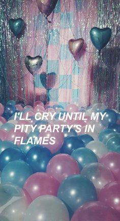melanie martinez, pity party, and cry baby image Melanie Martinez Quotes, Mel Martinez, Crybaby Melanie Martinez, Ballons Pastel, Whatsapp Wallpaper, Song Quotes, Cry Baby Quotes, Music Lyrics, Just In Case