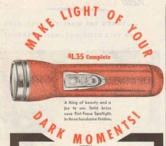 Every Man Should Carry a Torch: A Primer on Flashlights