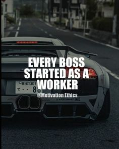 boss quotes to be a boss you have to be a hardworking worker boss leader quotes motivation