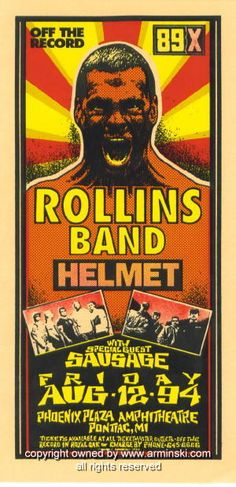 Rollins concert  Posters | 1994 Rollins Band, Helmet, & Sausage Poster by Arminski (MA-003) - $ ...