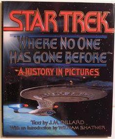 """Star Trek, where no one has gone before - a history in pictures"" av J M Dillard"