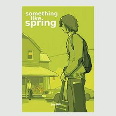 Something like spring by Jay Bell