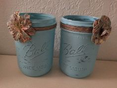 Painted Ball jars with jute and paper flower (1 & 2). Completed 11/6/13.