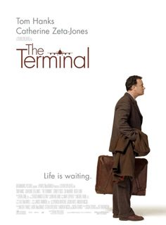 THE TERMINAL [2004] An eastern immigrant finds himself stranded in JFK airport, and must take up temporary residence there.