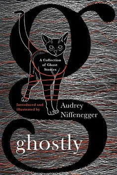Ghostly, edited by Audrey Niffenegger