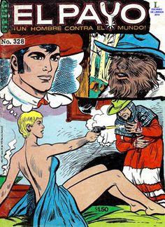 Comics Mexicanos de Jediskater: El Payo, Un Hombre Contra el Mundo No. 328, Enero ...