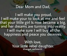 aww this sounds like something i wrote to my Mommy years ago.  She's so proud of me.  She made me cry yesterday when I spoke to her for the first time in 10 days and she said never forget i'm proud of you. <3  My Daddy's last words to me were I love you princess. I'm so proud of you.  I've always wanted to hear that from my parents. I'm blessed.