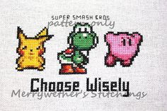 Super Smash Bros. - Choose Wisely Cross Stitch PATTERN