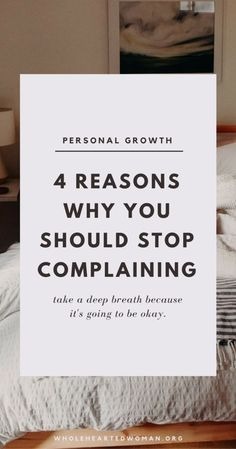 Ever found yourself not knowing what to say in a conversation, so you immediately resort to complaining because you know everybody can relate? Well we do too! 4 Reasons Why You Should Stop Complaining Self Development, Personal Development, Gratitude, Journaling, Stress, Positive Mindset, Positive Living, Success Mindset, Positive Life