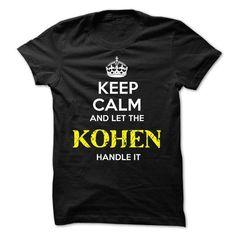 KOHEN KEEP CALM Team - #tshirt display #cute sweater. PRICE CUT => https://www.sunfrog.com/Valentines/KOHEN-KEEP-CALM-Team-56729378-Guys.html?68278