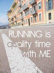 Running is quality time with me! Even nergens aan denken, niet aan werk, niet aan partner en kinderen. Gewoon lekker rennen en de wind door je hoofd laten waaien. Kijk voor meer inspirerende of grappige quotes op www.lipstickmamas.nl