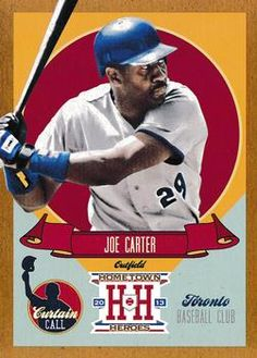 2013 Panini Hometown Heroes - Curtain Call Gold 2 Joe Carter Toronto Blue Jays Baseball card