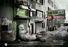 """WWF """"You Can Help Stop Global Warming"""" Advertising Campaign- Polar Bear Wwf Poster, Poster On, Creative Advertising, Advertising Design, Advertising Campaign, Campaign Posters, Advertising Ideas, Worlds Of Fun, Around The Worlds"""