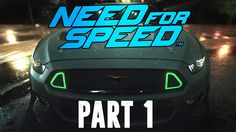 Need For Speed 2015 Gameplay Walkthrough Part 1 [TPS Gaming]