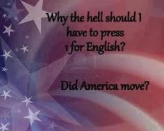 Why don't we automatically get English have to press 1 for Spanish?