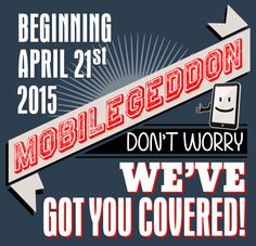 Dont Worry About Google's Mobilegeddon