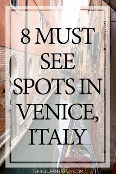 Venice Italy, 8 must see spots in venice italy, sight seeing in venice italy, touring venice, visiting venice #travel #venice
