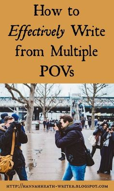 Hannah Heath: How to Effectively Write from Multiple POVs