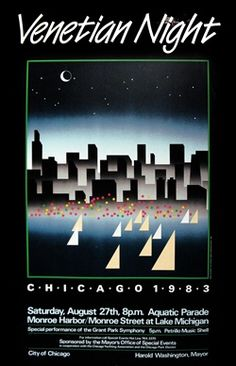 Guy Herman, Chicago Venetian Night Poster 1983 - Venetian night was always fun - the sailboats and yachts paraded along the lake front - some boats had live music and dancers - all were decked out with lights - there were fireworks - nice family or date night