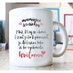 dárek mamince ženicha Mugs, Tableware, Wedding, Inspiration, Valentines Day Weddings, Biblical Inspiration, Dinnerware, Tumblers, Tablewares